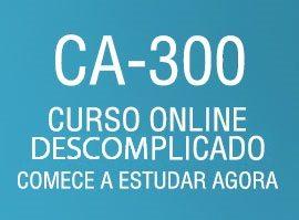 Curso Online Descomplicado para CA 300
