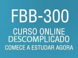 Curso Online Descomplicado para FBB 300
