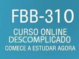 Curso Online Descomplicado para FBB 310