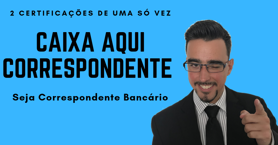Curso para Correspondente Imobiliário CAIXA!