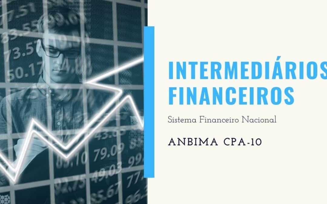 Intermediários Financeiros – O Primeiro Conceito para ANBIMA e ABECIP