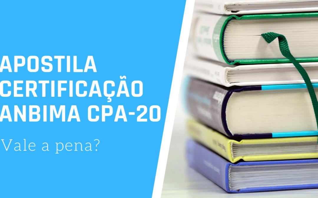 Apostila para Certificação ANBIMA CPA-20?