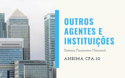 Outros Agentes e Instituições do Sistema: SUSEP, Bolsa de Valores e Corretoras