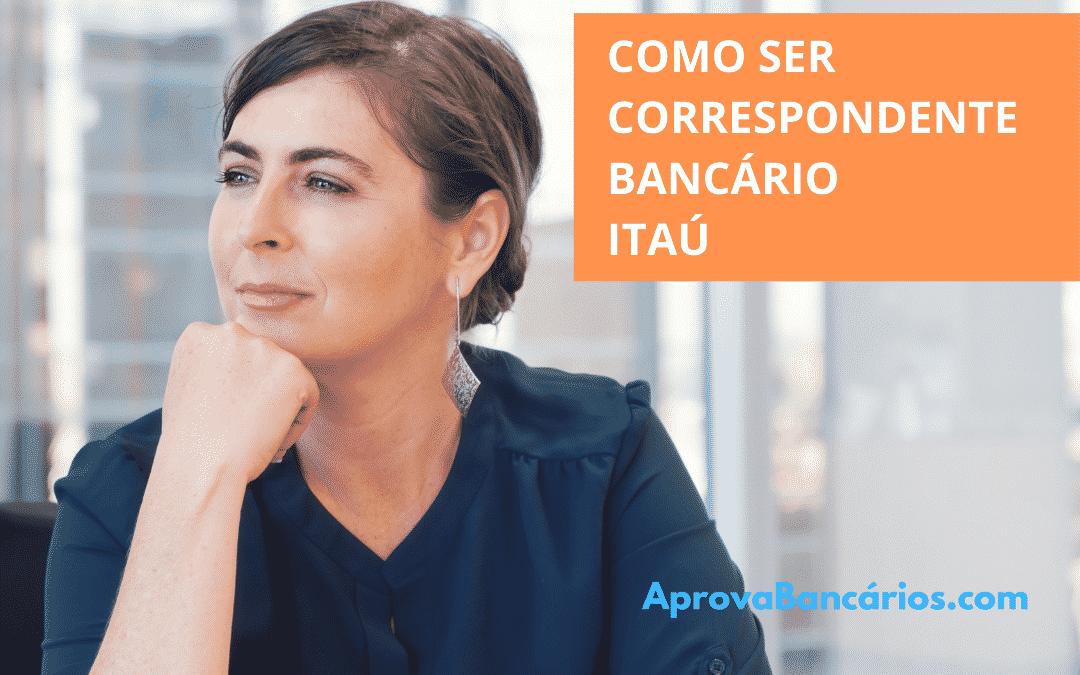Como ser correspondente bancário itaú